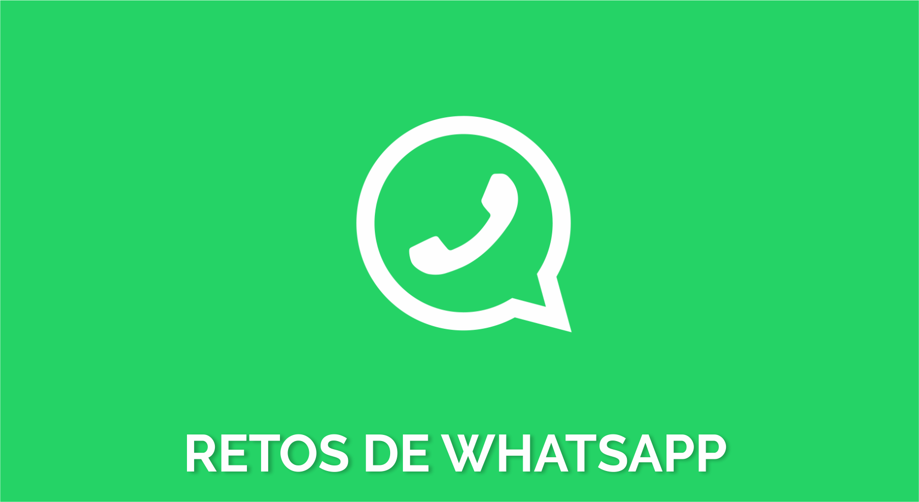 Juegos y retos para WhatsApp – imagen para 2020 – 2021